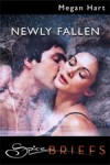 Newly Fallen by Megan Hart