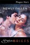 Newly Fallen by Megan Hart