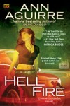 Hell Fire by Ann Aguirre