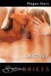 Layover by Megan Hart
