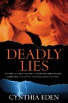 Deadly Lies by Cynthia Eden