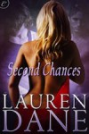 Second Chances by Lauren Dane