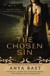 The Chosen Sin by Anya Bast