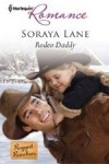 Rodeo Daddy by Soraya Lane