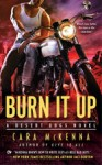 Burn-It-Up-by-Cara-McKenna-300x491