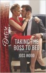 Taking the Boss to Bed_Joss Wood