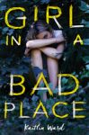 GIRL IN A BAD PLACE final cover